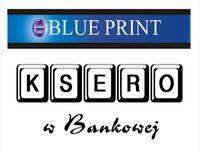 Wiadomość do firmy BLUE PRINT Ksero w Bankowej